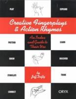Creative Fingerplays & Action Rhymes