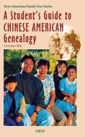A Student's Guide to Chinese American Genealogy