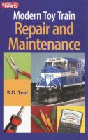 Modern Toy Train Repair & Maintenance