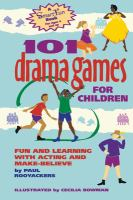 101 Drama Games for Children