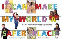 I Can Make My World A Safer Place