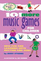 101 More Music Games for Children