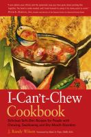 I-can't-chew Cookbook