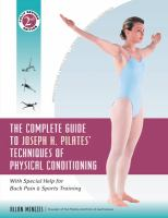 The Complete Guide to Joseph H. Pilates' Techniques of Physical Conditioning