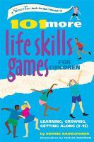 101 More Life Skills Games for Children