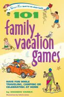 101 Family Vacation Games