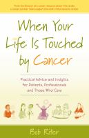 When your Life Is Touched by Cancer
