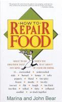How to Repair Food