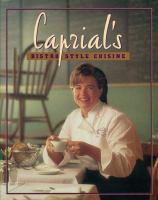 Caprial's Bistro-style Cuisine