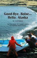 Good-bye, Boise--hello, Alaska