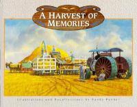 A Harvest of Memories