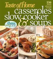 Taste of Home Casseroles Slow Cooker & Soups