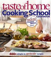 Taste of Home Cooking School Cookbook