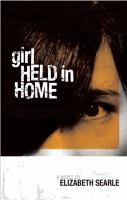 Girl Held in Home