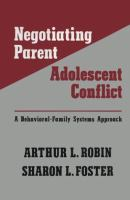 Negotiating Parent-adolescent Conflict