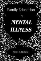 Family Education in Mental Illness
