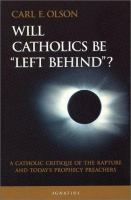 """Will Catholics Be """"left Behind""""?"""