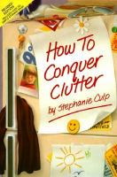 How to Conquer Clutter