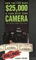 How You Can Make $25,000 A Year With your Camera No Matter Where You Live