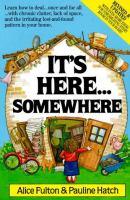 It's Here-- Somewhere