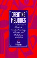 Creating Melodies