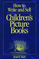 How to Write and Sell Children's Picture Books