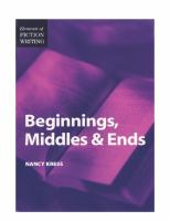 Beginnings, Middles, and Ends