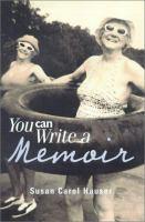 You Can Write A Memoir