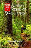 Visitors' Guide to Ancient Forests of Washington