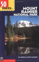 50 Hikes in Mount Rainier National Park