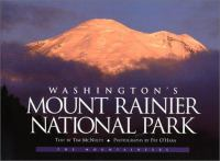 Washington's Mount Rainier National Park