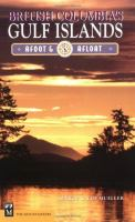 British Columbia's Gulf Islands, Afoot and Afloat