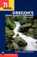 75 Hikes in Oregon's Coast Range & Siskiyous
