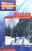 Best Groomed Cross-country Ski Trails in Oregon