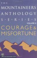 Courage & Misfortune