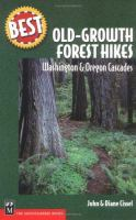 Best Old-growth Forest Hikes