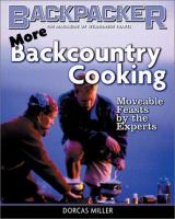 More Backcountry Cooking
