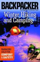 Backpacker Magazine Winter Hiking and Camping