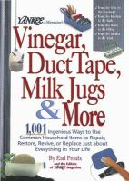 Yankee Magazine's Vinegar, Duct Tape, Milk Jugs & More