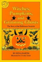 Witches, Pumpkins, and Grinning Ghosts