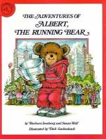 The Adventures of Albert, the Running Bear