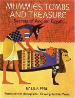 Mummies, Tombs, and Treasure