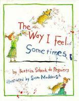 The Way I Feel-- Sometimes