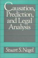 Causation, Prediction, and Legal Analysis