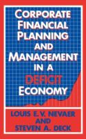 Corporate Financial Planning and Management in A Deficit Economy