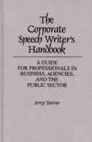 The Corporate Speech Writer's Handbook