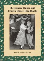 The Square Dance and Contra Dance Handbook