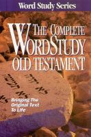 The Complete Word Study Old Testament
