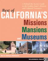 Best of California's Missions, Mansions, and Museums