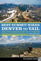 Best Summit Hikes Denver to Vail